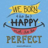 we-born-to-be-happy-not-to-be-perfect_23-2147524835